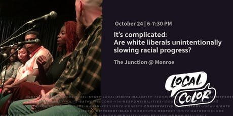 It's Complicated: Are white liberals unintentionally slowing racial progress?  tickets