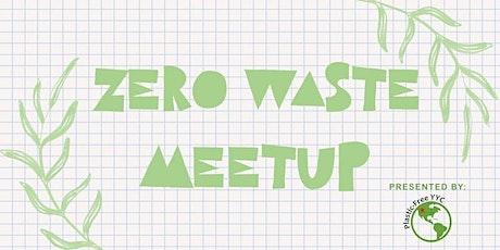 Zero Waste Meetup- Zero Waste New Year's Resolutions tickets