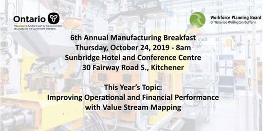 6th Annual Manufacturing Breakfast