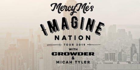MercyMe - Imagine Nation Tour Volunteers - Columbia, SC tickets