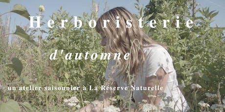 Herboristerie Automnale - Atelier saisonnier à la Réserve Naturelle billets