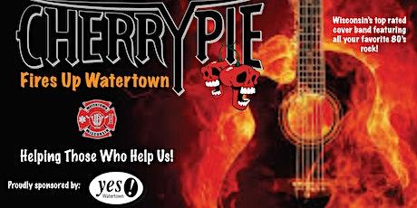 Yes! Watertown Presents: Cherry Pie Fires Up Watertown tickets