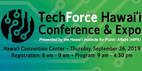 TechForce Hawai`i 2019 Conference & Expo tickets