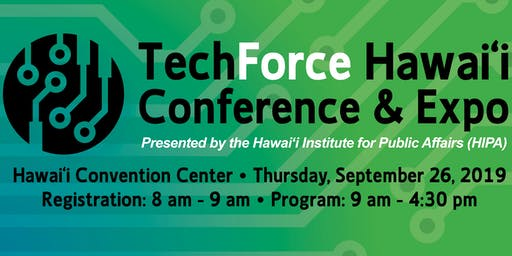 TechForce Hawai`i 2019 Conference & Expo
