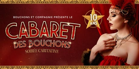 CABARET des BOUCHONS Tickets