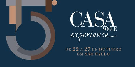 CASA VOGUE EXPERIENCE 2019 tickets