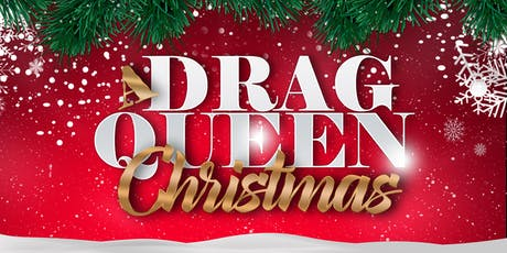 A Drag Queen Christmas: The Naughty Tour tickets