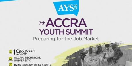 7th ACCRA YOUTH SUMMIT (AYS'19) Preparing for the job market tickets