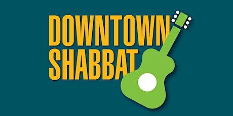 Downtown Shabbat tickets