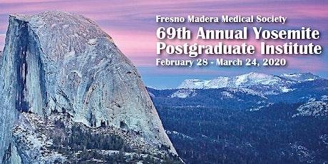 69th Annual Yosemite Postgraduate Institute tickets