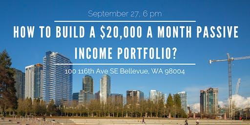 ROI: How to build a $20,000 a month passive income portfolio?