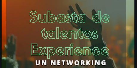 SUBASTA DE TALENTOS EXPERIENCE entradas