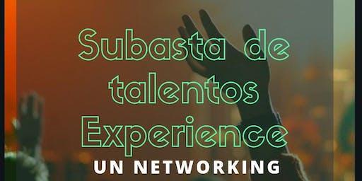 SUBASTA DE TALENTOS EXPERIENCE