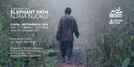 "Student & Community Screening of ""Elephant Path / Njaia Njoku"""