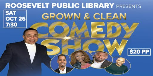 GROWN & CLEAN COMEDY SHOW