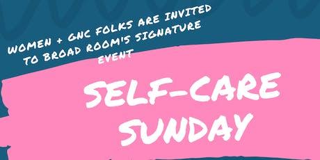Self-Care Sunday Women + Non-Binary Folks Meet-Up tickets
