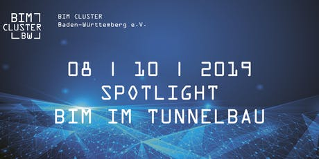 SPOTLIGHT | BIM im Tunnelbau Tickets