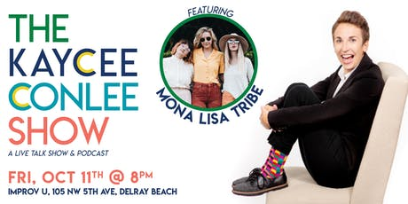 The Kaycee Conlee Show featuring Mona Lisa Tribe tickets