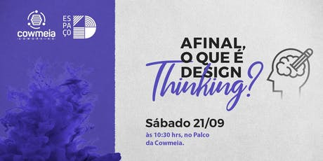 Afinal, o que é design thinking? ingressos