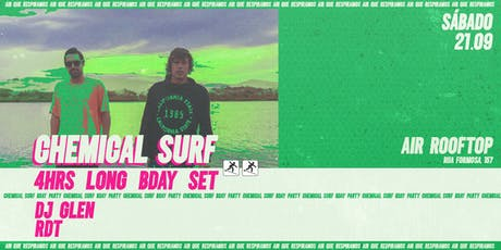 AiR Rooftop apres. Chemical Surf B-day ingressos