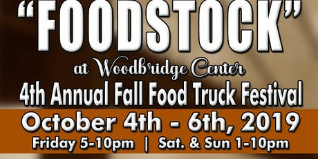 Foodstock 4th Annual Woodbridge Fall Food Truck Festival tickets