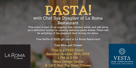 PASTA! with Chef Ilya Dyagilev of La Roma Restaurant tickets