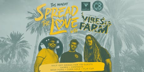 Spread the LOVE with VIBES FARM 9.23.19 tickets