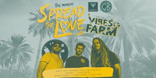 Spread the LOVE with VIBES FARM 9.23.19