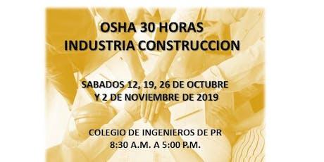 OSHA 30 HORAS INDUSTRIA CONSTRUCCION tickets