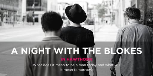 Tomorrow Man - A Night With The Blokes in Hawthorn