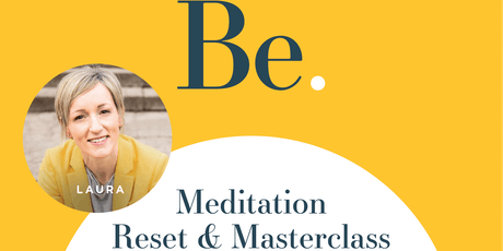 Meditation Reset and Masterclass tickets
