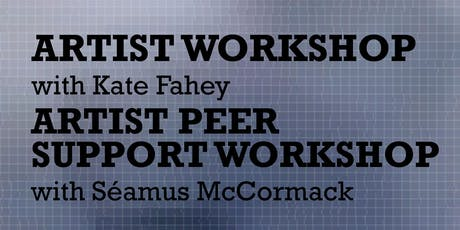 Artist Workshops with Kate Fahey & Séamus McCormack tickets