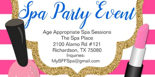 GIRLS! My BFF Spa Pampering Party