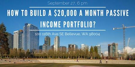 ROI: How to Build a $20,000 a Month Passive Income Portfolio? tickets