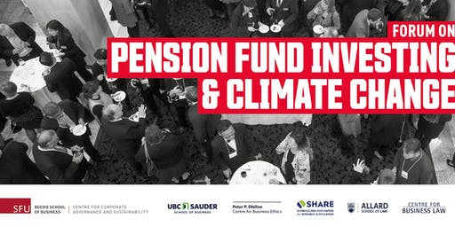 NEW TICKETS RELEASED! Forum on Pension Fund Investing and Climate Change