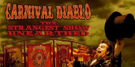 Carnival Diablo - The Ultimate Sideshow at Amherstburg Uncommon Festival tickets