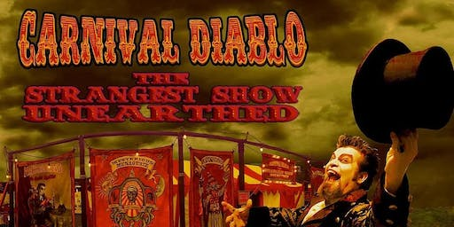 Carnival Diablo - The Ultimate Sideshow at Amherstburg Uncommon Festival