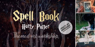 ★ SPELL BOOK - ALTERED BOOK ART FOR ADULTS - HARRY POTTER THEMED ART WORKSHOP