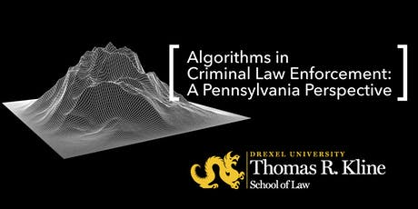 Algorithms in Criminal Law Enforcement: A Pennsylvania Perspective tickets
