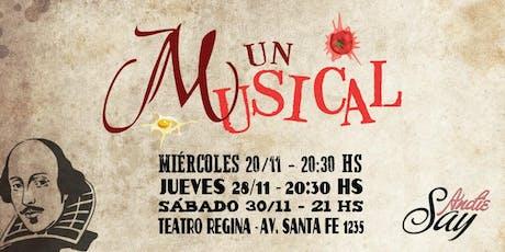 """Muestra Comedia Musical: """"UN MUSICAL, EL MUSICAL"""" - Función 1°  entradas"""