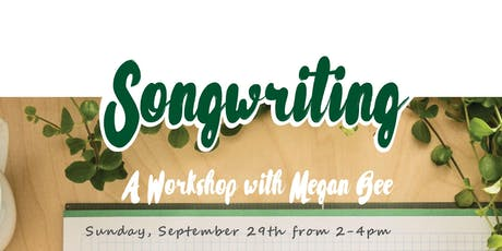 Songwriting Workshop with Megan Bee tickets