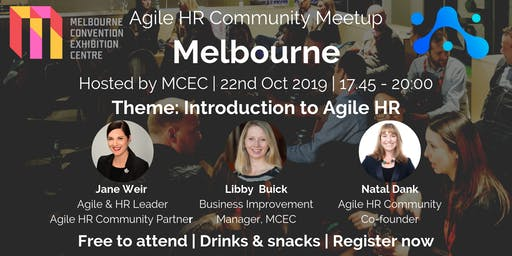 Agile HR Meetup Melbourne | Hosts MCEC | Intro to Agile HR