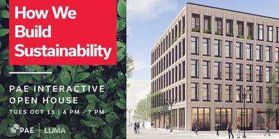 How We Build Sustainability: PAE Interactive Open House