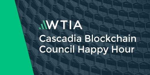 WTIA Cascadia Blockchain Council Happy Hour