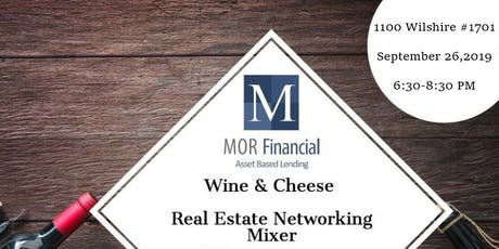 MOR Financial- Wine and Cheese - Real Estate Networking Mixer tickets