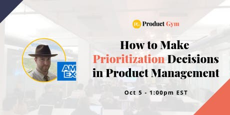 How to Make Prioritization Decisions in Product Management tickets
