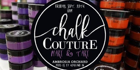 Chalk Couture Make & Take  tickets