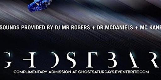 Ghost Bar Saturday's