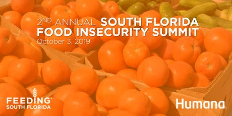 2nd Annual South Florida Food Insecurity Summit entradas