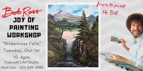 Bob Ross Joy of Painting Workshop - Wilderness Falls tickets